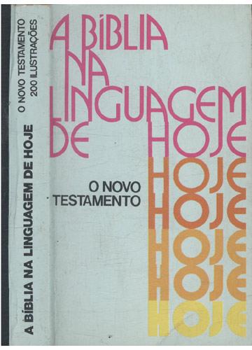 A Bíblia na Linguagem de Hoje - O Novo Testamento