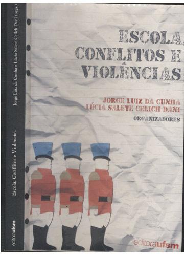 Escola - Conflitos e Violências