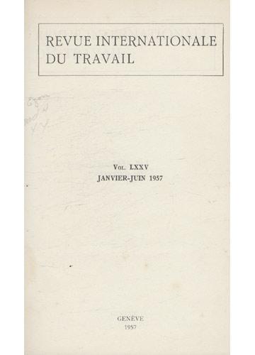 Revue Internationale du Travail - Volume LXXV - Janvier-Juin / 1957