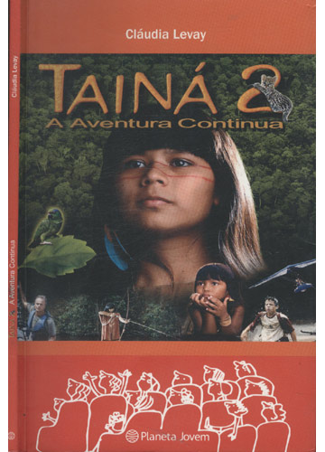 Tainá - Volume 2 - A Aventura Continua