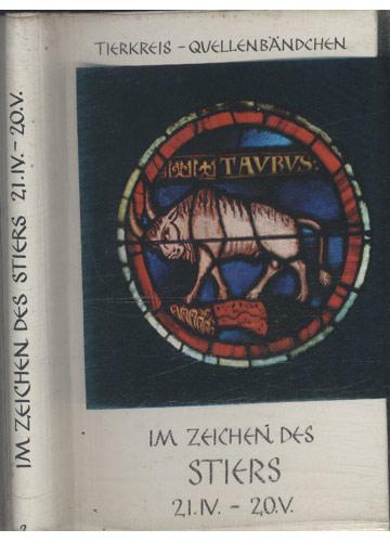 Im Zeichen des Stiers 21.IV. - 20.V.