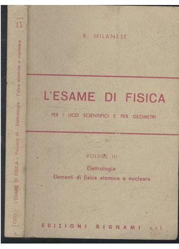 L'Esame Di Fisica - Volume III