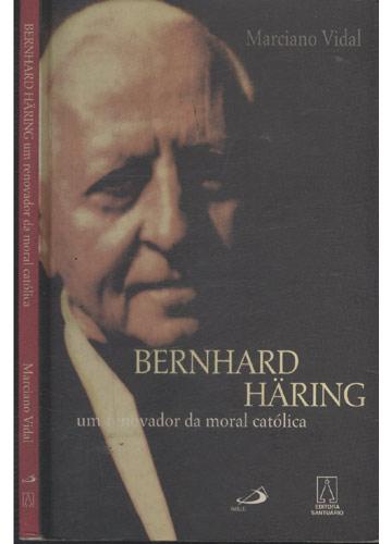 Bernard Häring - Um Renovador da Moral Católica