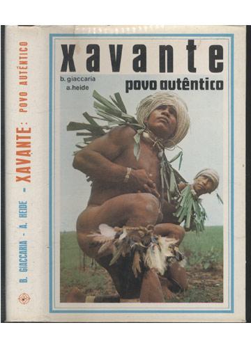 Xavante - Povo Autêntico