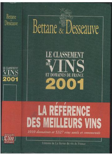 Le Classement Des Vins et Domaines de France 2001