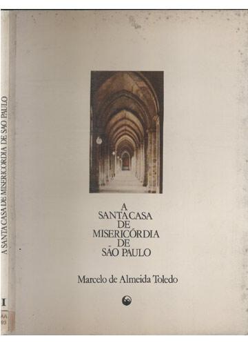 A Santa Casa de Misericórdia de São Paulo