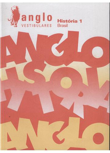 Anglo Vestibulares - História 1 - Brasil