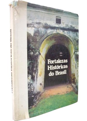 Fortalezas Históricas do Brasil