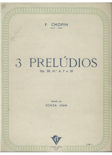 3 Preludios Opus 28 - N°.4 .7 .20 (Partituras)