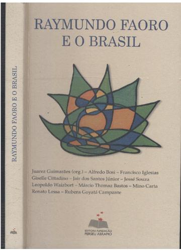 Raymundo Faoro e o Brasil