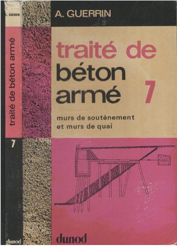 Traté de Béton Armé - Volume 7