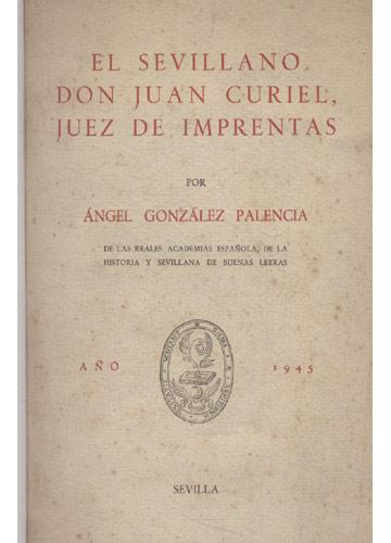 El Selvillano Don Juan Curiel - Juez de Imprentas