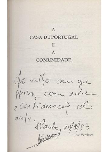 A Casa de Portugal e a Comunidade - Com Dedicatória do Autor