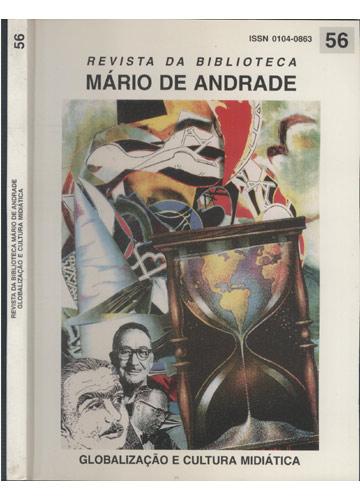 Revista da Biblioteca Mário de Andrade - Nº 56 - Globalização e Cultura Midiática