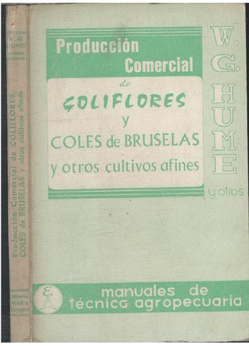 Producción Comercial de Coliflores y Coles de Bruselas y Otros Cultivos Afines