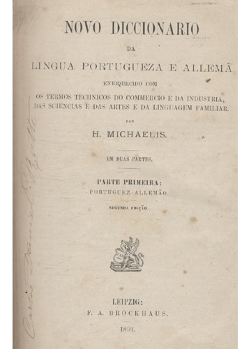 Novo Diccionário da Lingua Portugueza e Allemã - 2 Tomos Encadernados em 1 Volume