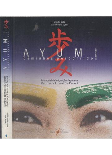 Ayumi - Caminhos Percorridos