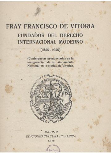 Fundador del Derecho Internacional Moderno 1546-1946