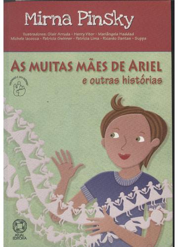 As Muitas Mães de Ariel e Outras Histórias  - Com suplemento