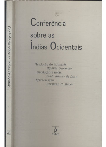 Conferência Sobre as Índias Ocidentais - Mais 1 Cartão e Folheto com Dedicatória de Claudio Ribeiro de Lessa