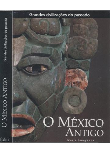O México Antigo