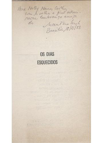Os Dias Esquecidos - Com Dedicatória do Autor