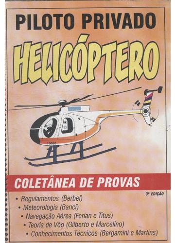 Piloto Privado Helicóptero - Coletânea de Provas