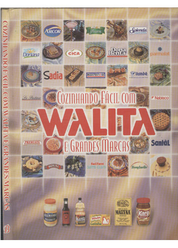 Cozinhando Fácil Com Walita e Grandes Marcas