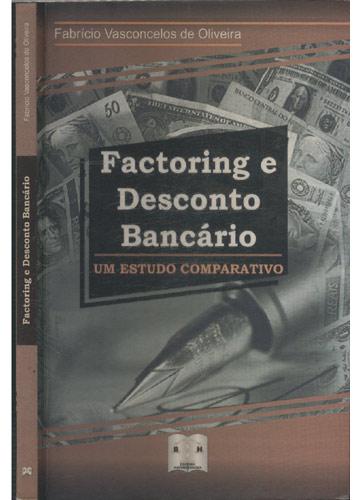 Factoring e Desconto Bancário