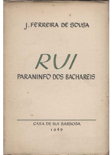 Rui - Paraninfo dos Bachareis