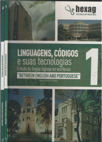 Between English And Portuguese - Linguagens Códigos e Suas Tecnologias - Hexag Vestibular Medicina -  2 Volumes