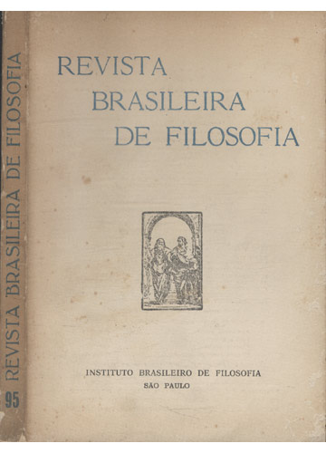 Revista Brasileira de Filosofia - Fasc 95 - Volume XXV