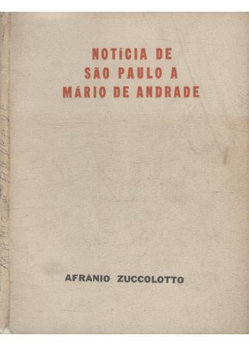 Notícia de São Paulo a Mário de Andrade - Com Dedicatória do Autor
