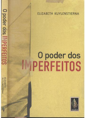 O Poder dos Imperfeitos