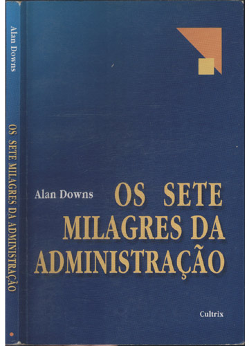Os Sete Milagres da Administração