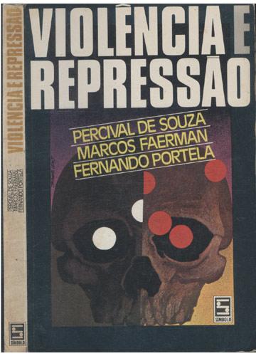 Violência e Repressão