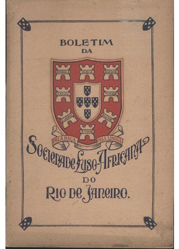 Boletim da Sociedade Luso-Africana do Rio de Janeiro - Nº7 - Outubro / Novembro / Dezembro - 1933