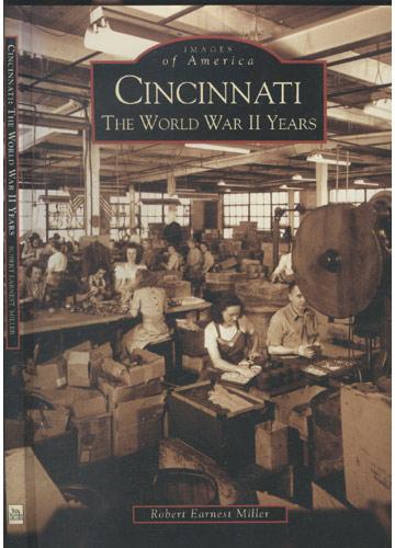 Cincinnati The World War II Years