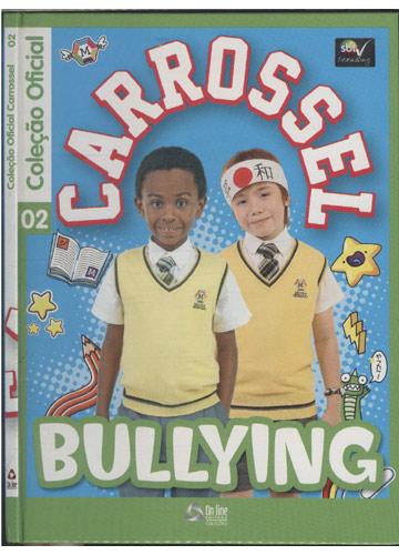 Coleção Oficial Carrossel - Nº 02 - Bullying