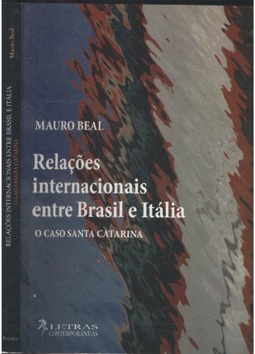 Relações Internacionais Entre Brasil e Itália
