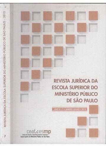Revista Jurídica da Escola Superior do Ministério Público de São Paulo - Ano 4 - Volume 07- Janeiro/Junho de 2015