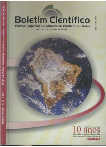 Boletim Científico - Escola Superior do Ministério Público da União - Ano I - Nº.4 - Jul/Set - 2002