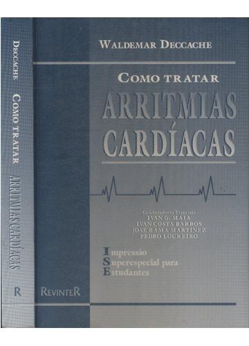 Como Tratar Arritmias Cardíacas