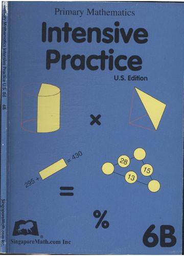 Primary Mathematics Intensive Practice U.S. Edition - 6B