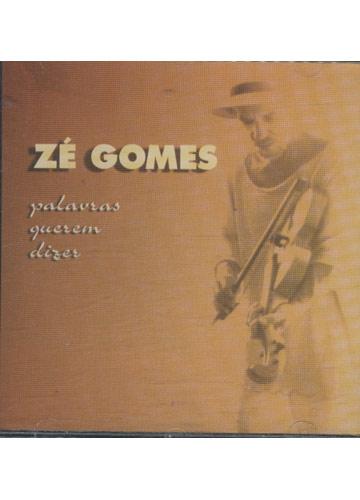 Zé Gomes - Palavras Querem Dizer