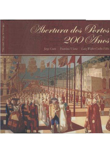 Abertura dos Portos - 200 Anos
