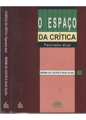 O Espaço da Crítica - Panorama Atual - Com Dedicatória da Autora