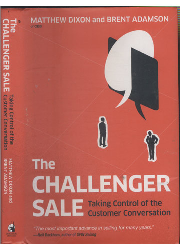 The Challenger Sale - Talking Control of The Customer Conversation