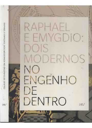 Raphael e Emygdio - Dois Modernos No Engenho Por Dentro