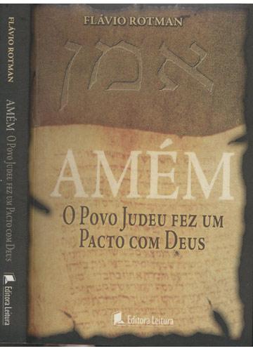 Amém - O Povo Judeu Fez Um Pacto Com Deus